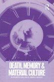 Death, Memory and Material Culture (eBook, ePUB)