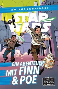 Star Wars: Du entscheidest - Ein Abenteuer mit Finn und Poe (eBook, ePUB) - Scott, Cavan