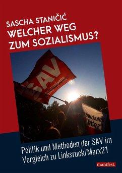 Welcher Weg zum Sozialismus? (eBook, ePUB) - Stanicic, Sascha