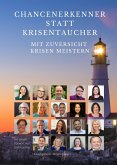 Chancenerkenner statt Krisentaucher (eBook, ePUB)