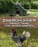 Zwerghühner (eBook, ePUB)