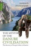 The Mystery of the Danube Civilisation (eBook, ePUB)
