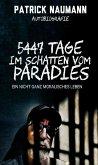 5447 Tage Im Schatten vom Paradies (eBook, ePUB)