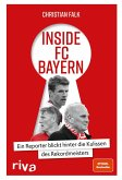 Inside FC Bayern (eBook, ePUB)