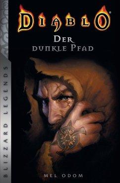 Diablo - Der dunkle Pfad (eBook, ePUB) - Odom, Mel