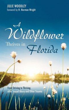 A Wildflower Thrives in Florida (eBook, ePUB)
