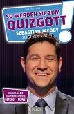 So werden Sie zum Quizgott (eBook, ePUB)