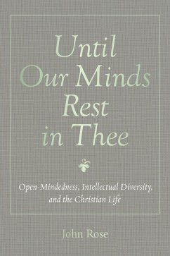 Until Our Minds Rest in Thee (eBook, ePUB)