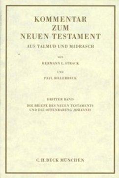 Kommentar zum Neuen Testament aus Talmud und Midrasch Bd. 3: Die Briefe des Neuen Testaments und die Offenbarung Johannis (eBook, PDF) - Billerbeck, Paul