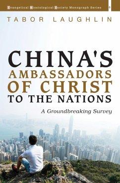 China's Ambassadors of Christ to the Nations (eBook, ePUB)
