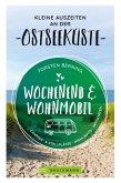 Wochenend und Wohnmobil. Kleine Auszeiten an der Ostseeküste. (eBook, ePUB)