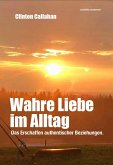 Wahre Liebe im Alltag (eBook, ePUB)