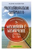 Wochenend und Wohnmobil. Kleine Auszeiten an der Mecklenburgischen Seenplatte. (eBook, ePUB)