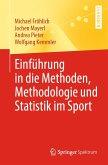 Einführung in die Methoden, Methodologie und Statistik im Sport (eBook, PDF)