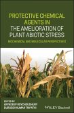Protective Chemical Agents in the Amelioration of Plant Abiotic Stress (eBook, ePUB)