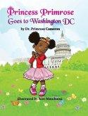 Princess Primrose Goes to Washington DC 2nd edition