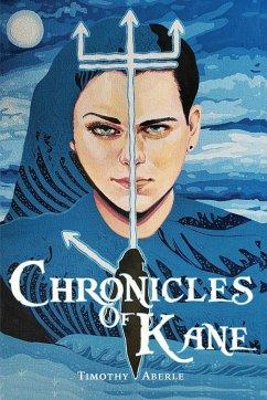 Chronicles of Kane - Aberle, Timothy