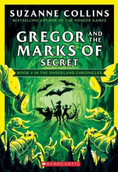 Gregor and the Marks of Secret (The Underland Chronicles 4: New Edition) - Collins, Suzanne