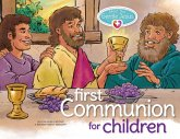 Meet the Gentle Jesus, First Communion: For Children