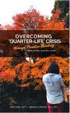 Overcoming 'Quarter-Life' Crisis Through Positive Thinking