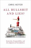 All Bullshit and Lies?: Insincerity, Irresponsibility, and the Judgment of Untruthfulness