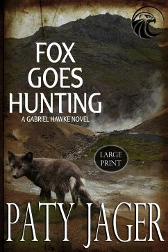 Fox Goes Hunting Large Print - Jager, Paty