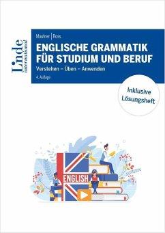 Englische Grammatik für Studium und Beruf - Mautner, Gerlinde; Ross, Christopher