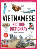 Vietnamese Picture Dictionary: Learn 1,500 Vietnamese Words and Expressions - For Visual Learners of All Ages (Includes Online Audio)