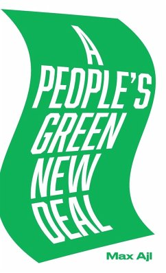 A People's Green New Deal - Ajl, Max