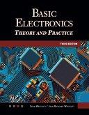Basic Electronics: Theory and Practice