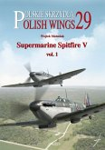Supermarine Spitfire V Volume One