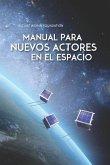 Manual para Nuevos Actores en el Espacio