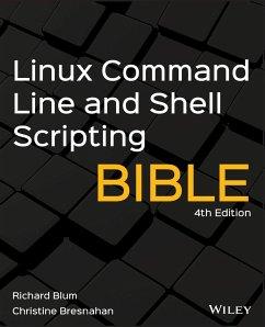 Linux Command Line and Shell Scripting Bible - Blum, Richard;Bresnahan, Christine