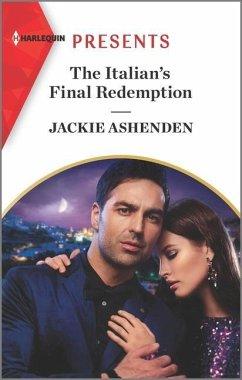 The Italian's Final Redemption - Ashenden, Jackie