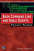 Bash Command Line and Shell Scripts Pocket Primer