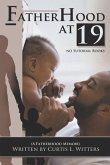Fatherhood at 19... No Tutorial Books: A memoir about Fatherhood.
