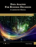 Data Analysis for Business Decisions: A Laboratory Manual