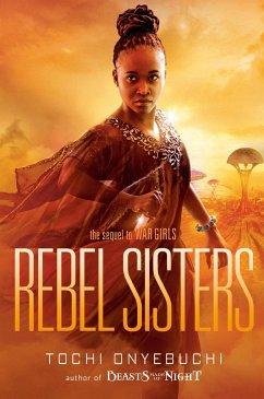 Rebel Sisters - Onyebuchi, Tochi