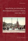 Westliche Architektur in den Handelszentren Chinas