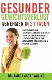 Gesunder Gewichtsverlust - Abnehmen in 21 Tagen (eBook, ePUB)