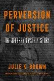 Perversion of Justice (eBook, ePUB)