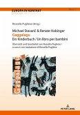 Michael Stavaric & Renate Habinger Gaggalagu Ein Kinderbuch / Un libro per bambini
