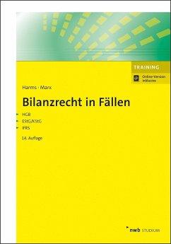 Bilanzrecht in Fällen - Harms, Jens E.;Marx, Franz Jürgen