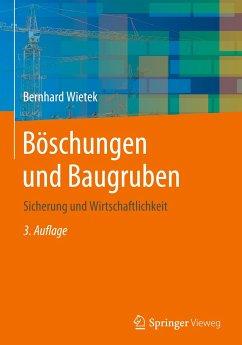 Böschungen und Baugruben - Wietek, Bernhard