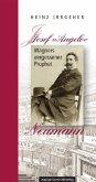 Josef »Angelo« Neumann - Wagners vergessener Prophet