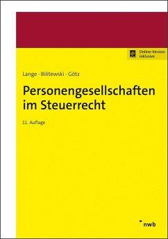 Personengesellschaften im Steuerrecht - Bilitewski, Andrea;Götz, Hellmut