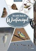 Das große Buch der Wintervögel
