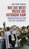 Wie die Westmusik ins Ostradio kam