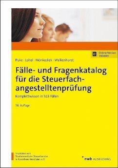 Fälle- und Fragenkatalog für die Steuerfachangestelltenprüfung - Fälle- und Fragenkatalog für die Steuerfachangestelltenprüfung
