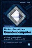 Eine kurze Geschichte vom Quantencomputer (TELEPOLIS)